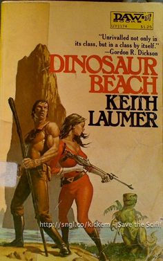 Dinosaur Beach by Keith Laumer Pulp Fiction Book, Science Fiction Books, Fiction Novels, Fantasy Book Covers, Fantasy Books, Cover Art, Classic Sci Fi Books, Comic Book Covers, Sci Fi Fantasy