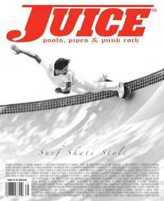 Juice Magazine #75 features Scott Oster on the cover. Photo by Arto Saari. http://juicemagazine.com/home/juice-magazine-75-surf-skate-style-edition-features-scott-oster-on-the-cover/