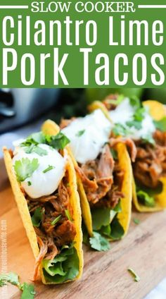 I love a good slow cooker dinner recipe. These Cilantro Lime Pork Tacos are amazing #tacorecipe #pork Pork Recipes, Mexican Food Recipes, Dinner Recipes, Mexican Dishes, Easy Recipes, Dinner Ideas, Budget Recipes, Meatloaf Recipes, Delicious Recipes