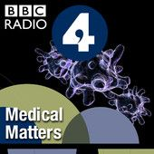 PODCAST: Medical Matters By BBC Radio.    Inside health with Dr Mark Porter and All in the Mind with Claudia Hammond. Health stories behind the headlines on Inside Health and on All in the Mind, mental health, psychology and neuroscience.