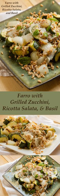 Farro with Grilled Zucchini, Ricotta Salata, and Basil - Life Currents Vegetarian Recipes, Cooking Recipes, Healthy Recipes, Delicious Recipes, Cookbook Recipes, Drink Recipes, Healthy Meals, Tasty, Basil Recipes