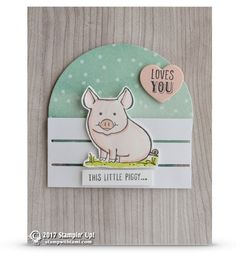 CARD: Stinkin' Cute This Little Piggy Loves You card | Stampin Up Demonstrator - Tami White - Stamp With Tami Crafting and Card-Making Stampin Up blog