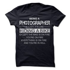 Being A Photographer T-Shirts, Hoodies, Sweaters