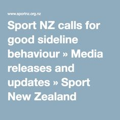 Sport NZ calls for good sideline behaviour » Media releases and updates » Sport New Zealand