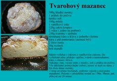 Tvarohový Mazanec 35, Cornbread, Ethnic Recipes, Sweet, Food, Millet Bread, Candy, Essen, Meals