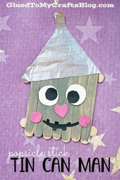 Popsicle Stick Tin Can Man - Kid Craft Idea Wizard Of Oz movie Popsicle Stick Crafts For Kids, Popsicle Sticks, Fun Crafts For Kids, Summer Crafts, Toddler Crafts, Craft Stick Crafts, Fall Crafts, Halloween Crafts, Craft Sticks