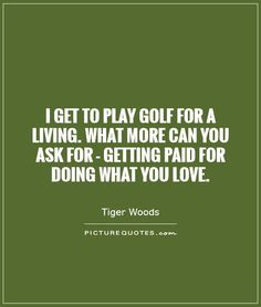 2142_33_golf-quotes-i-get-to-play-golf-for.jpg (560×660)
