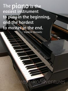 """Piano Quote - Horowitz. """"If music be the food of love, play on ..."""" #MakinPianos…"""
