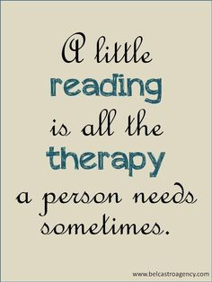 Reading is therapy