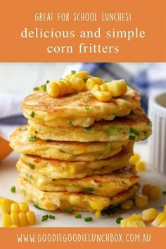 Delicious Corn Fritters fantastic for school lunches or dinners. Light and simple and so quick to make. Delicious Corn Fritters fantastic for school lunches or dinners. Light and simple and so quick to make. Cream Corn Fritters, Sweet Corn Fritters, Pea Fritters, Veggie Fritters, Creamed Corn Fritters Recipe, Zucchini Fritters, Corn Fritter Recipes, Corn Recipes, Lunch Box Recipes