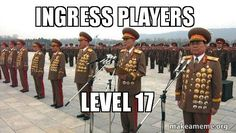 INGRESS PLAYERS  LEVEL 17 -