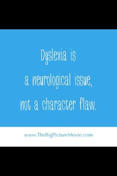Look for the strengths and use structured, sequential, multisensory language education to teach a dyslexic student's weaknesses.