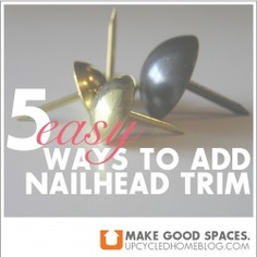 Blog post about 5 different ways to add nail head trim to your decor by upcycledhomeblog.com