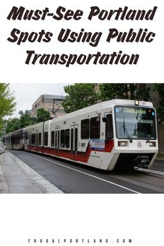 Visiting Portland but don't want to rent a car? No problem! See these must-see Portland spots using our fair city's public transportation.