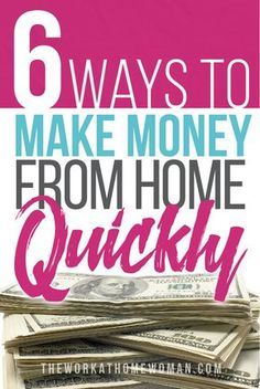 If you're looking to work from home and you need to make money quickly, here are 6 easy ways to start earning cash FAST!