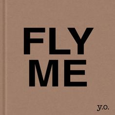 """""""...limited edition Yoko Ono art book called Fly Me, which unfolds to become a kite. The handbound book features seven pages of individual messages composed by Ono..."""""""