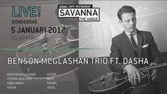 LIVE Jazz bij Savanna, Benson McGlashan trio FT. Dasha