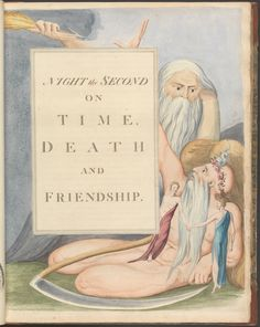 Night the Second, on Time, Death and Friendship by William Blake William Blake Art, Huntington Library, English Poets, Google Art Project, Color Copies, Romanticism, Art Google, Light In The Dark, Book Art