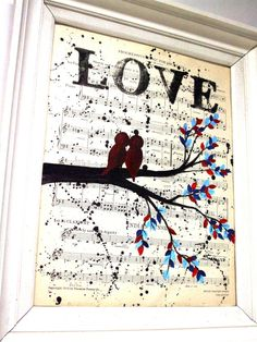 Vintage Music Sheet Love Birds In A Tree Handmade Acrylic Painting - Vintage Antique Sheet Music Home Decor, Wedding Gift Idea, Love Gift. $36.00, via Etsy.