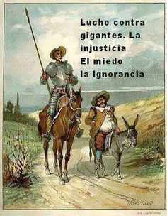 Don Quixote de la Mancha is the story of a valiant crazy knight and his friend Sancho; the masterpiece of the Spanish literature by Cervantes, and one of the great books of the history of Universal literature. Ap Spanish, Learning Spanish, Paladin, Don Quixote Quotes, Paul Verlaine, Man Of La Mancha, Ludwig, William Shakespeare, Spanish Quotes