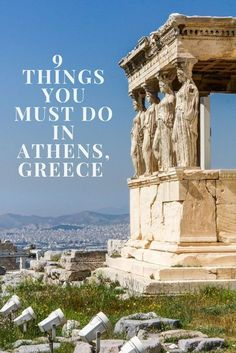 Athens Travel Tips. Top 9 things you must do in Athens, Greece. Travel in Europe.