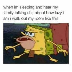 Pretty lazy. #spongebob #meme #sarcasm #sarcasmscene #family #joke #jokes #lol #hahaha #rofl #lazy #life #lifestyle #sleep #bed #live