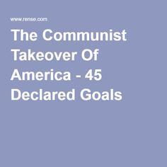 The Communist Takeover Of America - 45 Declared Goals