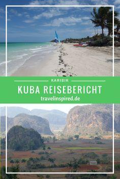 Kuba: Unsere Highlights & praktische Reisetipps für deine Reise zu diesem schönen Inselstaat in der Karibik.