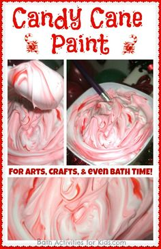 ~  Shaving Cream  ~  Red food coloring  ~  Peppermint extract  ~  A stir stick    Fill a bowl or similar container with shaving cream.  Add a few drops of peppermint extract and red food coloring and gently stir, making a swirled candy cane design.