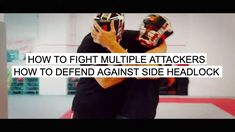 PETER WECKAUF | How to Fight Multiple Attackers - How to Defend against ...