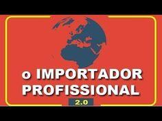 Importador Profissional 2.0 - Curso Completo