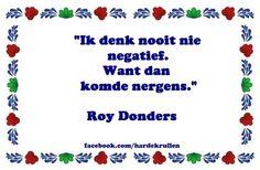 De allermooiste uitspraken van Roy Donders op een rijtje | Celebs | Upcoming