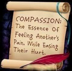 Compassion!