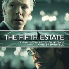 The Fifth Estate (Original Motion Picture Soundtrack). Music by Carter Burwell The Fifth Estate, Laura Linney, Space Music, Soundtrack Music, Tame Impala, Film Score, Original Music, Tower Records