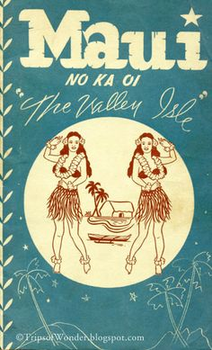 Really nice illustration of old stitching on the side of piece. I love the color scheme used Maui No Ka Oi (Maui Is The Best!) The Valley Isle, Hawaii, Mahalo Hawaii, Maui Hawaii, Hawaii Travel, Vintage Surf, Vintage Hawaiian, Hawaiian Girls, Vintage Style, Keep Calm, Rockabilly