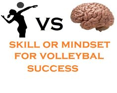 This amazing post will change the way you think about Volleyball http://greatvolleyballdrills.com/skill-mind-set-volleyball-success/ #volleyball #drills #volleyballdrills #sport