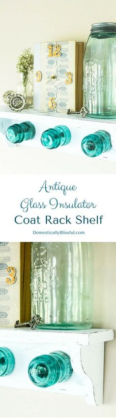 A pretty place to hang your rain coats this spring! Antique Glass Insulator Coat Rack Shelf tutorial with a little story behind finding these beautiful blue insulators!
