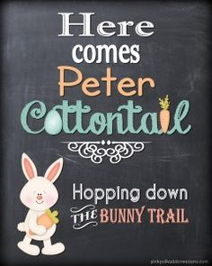 """See if you can go without singing it...!! :) """"Here Comes Peter Cottontail"""" Printable from Pink Polka Dot Creations"""