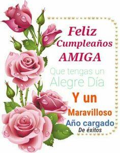 saludos de feliz cumpleaños para una amiga