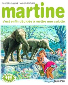 Martine is the title character in a series of books for children written in French by the Belgians Marcel Marlier and Gilbert Delahaye and edited by Casterman. Marcel, Lucky Luke, Chica Anime Manga, Kids Writing, Funny Pins, Cute Drawings, Caricature, Childrens Books, Funny Jokes