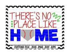 Baseball Svg, There's No Place Like Home, Home Base, Svg-Dxf-Eps-Png, Cutting  Files for Silhouette Cameo & Cricut. by CutItUpYall on Etsy