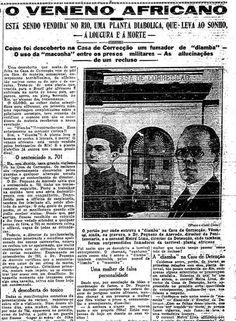 """""""Diamba"""". Na primeira página do GLOBO, a reportagem do início dos anos 30 com o título """"Veneno africano"""", nome dado à maconha na época: erva era vendida em lojas do Centro do Rio"""