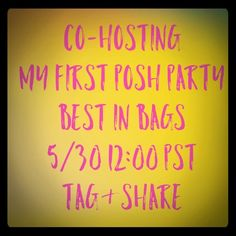 Co-Hosting My First Posh Party! BEST IN BAGS!!! Like, Tag & Share Other