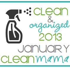 Clean + Organized 2013 – FREE January Cleaning Calendar