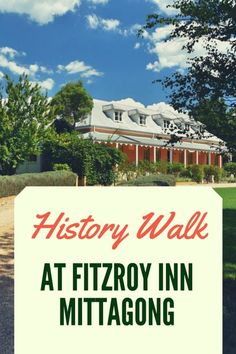 The review of History Walk guided tour by luxury hotel the Fitzroy Inn, Mittagong. To read more, just click here!