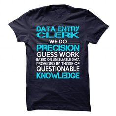 Awesome Shirt For Data Entry Clerk #Tshirt #style. OBTAIN => https://www.sunfrog.com/LifeStyle/Awesome-Shirt-For-Data-Entry-Clerk-90209055-Guys.html?id=60505