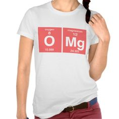 Funny Periodic table OMG T-shirt Design (humour, clever, interesting, t-shirts, tee, tees, t shirt, tshirt, fun, creative, graphic, text)