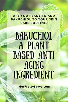 New research demonstrates that Bakuchiol prevents and smooths fine lines and wrinkles and evens skin tone. It has the benefits of a retinoid without the irritation. Find how to add this new anti-aging ingredient to your skin care routine