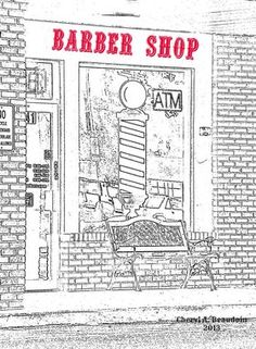 Barber Shop  Prints available for purchase..  no copy copyright.  Thank you!