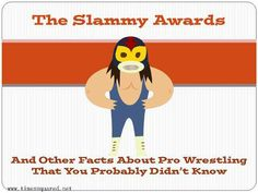 The Slammy Awards (and other facts about pro wrestling you probably didn't know) @ www.timessquared.net Satire, Awards, Family Guy, Wrestling, Facts, Times, Guys, Funny, Fictional Characters